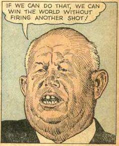 Nikita Sergeyevich Khrushchev, Leader of the Evil Empire
